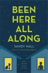 Been here all along - Sandy   Hall