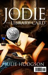 Jodie and the library card (Jodie Broom Book 1) - Julie Hodgson