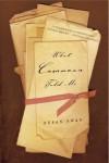 What Casanova Told Me: A Novel - Susan   Swan
