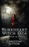 Burkheart Witch Saga Books 1 & 2 - Christine  Sutton
