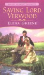 Saving Lord Verwood (Signet Regency Romance) - Elena Greene