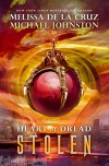 Stolen: Heart of Dread, Book Two - Melissa  de la Cruz