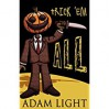 Trick 'Em All - Adam   Light