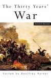 The Thirty Years' War - Geoffrey Parker