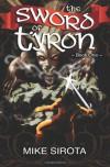 The Sword of Tyron - Mike Sirota