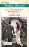 A Convenient Wedding  (White Weddings) (Romance, 3712) - Lucy Gordon