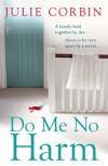 Do Me No Harm - Julie Corbin