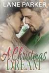 A Christmas Dream - Lane Parker