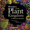 Wonders of the Plant Kingdom: A Microcosm Revealed - Rob Kesseler, Wolfgang Stuppy, Madeline Harley
