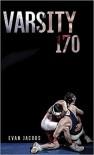 Varsity 170 - Jacobs,  Evan