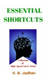 ESSENTIAL SHORTCUTS - Vitthal Jadhav