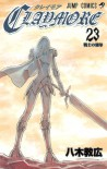 Claymore, Vol. 23: Warrior's Mark - Norihiro Yagi