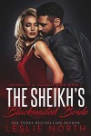 The Sheikh's Blackmailed Bride (Sheikhs of Al-Dashalid #2) - Leslie North