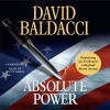 Absolute Power - David Baldacci, Scott Brick, Hachette Audio