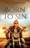 Born to Sin (Born #1) - A.L. Simpson
