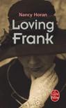 Loving Frank (Poche) - Nancy Horan