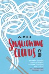 Swallowing Clouds: A Playful Journey through Chinese Culture, Language, and Cuisine - Linda Rui Feng, A. Zee