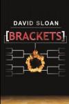 [Brackets] - David  Sloan