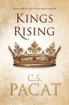 Kings Rising (Captive Prince #3) - C.S. Pacat
