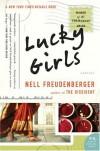 Lucky Girls: Stories (P.S.) - Nell Freudenberger