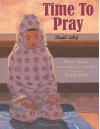 Time to Pray - Maha Addasi, Ned Gannon, Nuhu Albitar
