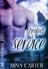 Protect and Service (Paranormal Protection Agency) - Mina Carter