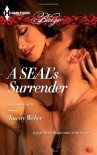 A SEAL's Surrender - Tawny Weber