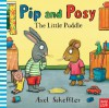 Pip and Posy: The Little Puddle - Nosy Crow