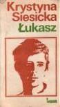 Łukasz - Krystyna Siesicka