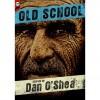 Old School - Daniel B O'Shea