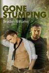 Gone Stumping - Braden Williams