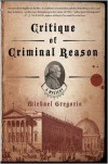 Critique of Criminal Reason - Michael Gregorio