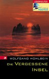 Die vergessene Insel - Wolfgang Hohlbein