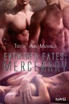 Mercenary  - Trista Ann Michaels