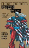 J. Michael Straczynski's Rising Stars, Book 2: Ten Years After - Arthur Byron Cover