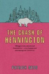 The Crash of Hennington - Patrick Ness