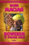 Rowerem w stronę Indii - Robert Maciąg