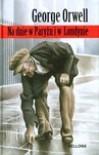 Na dnie w Paryżu i w Londynie - George Orwell