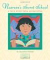 Nasreen's Secret School: A True Story from Afghanistan - Jeanette Winter