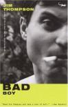 Bad Boy - Jim Thompson