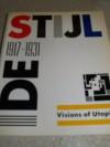de Stijl, 1917-1931: Visions of Utopia - Hans Ludwig Cohn Jaffé