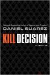 Kill Decision -