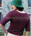 Knitting Classic Style: 35 Modern Designs Inspired by Fashion's Archives - Véronik Avery, Sara  Cameron