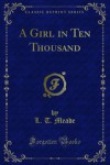 A Girl in Ten Thousand - L.T. Meade