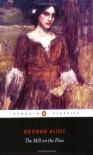 The Mill on the Floss (Penguin Classics) [Paperback] [2003] Reissue Ed. George Eliot, A. S. Byatt - A. S. Byatt George Eliot