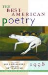 The Best American Poetry 1998 - John Hollander, David Lehman