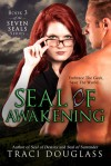 Seal Of Awakening  - Traci Douglass