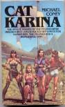Cat Karina - Michael G. Coney