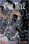 The Evil Tree - Erik Hendrix, Daniel Thollin