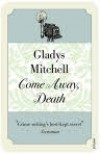 Come Away, Death - Gladys Mitchell